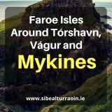 Faroe Isles: Around Tórshavn, Vágur and Mykines