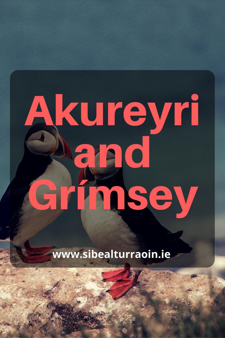Akureyri and Grímsey