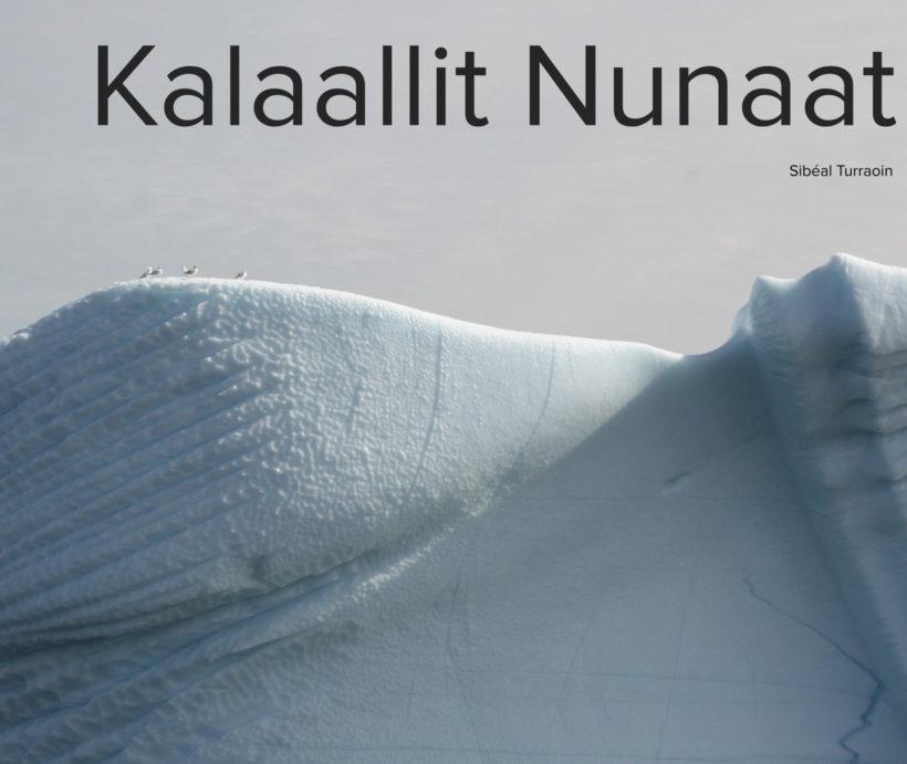 Greenland Kalaallit Nunaat Photographic Book - Travels in Arctic Greenland