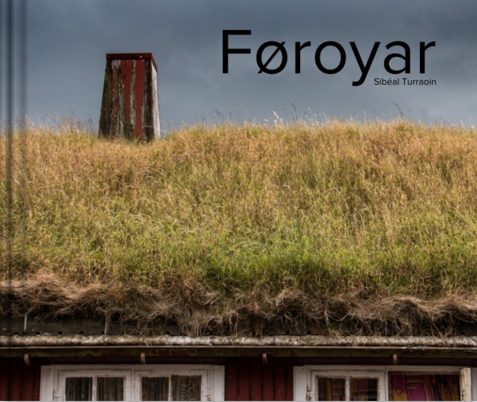 A journey through the Faroe Islands - Travel Photography Book