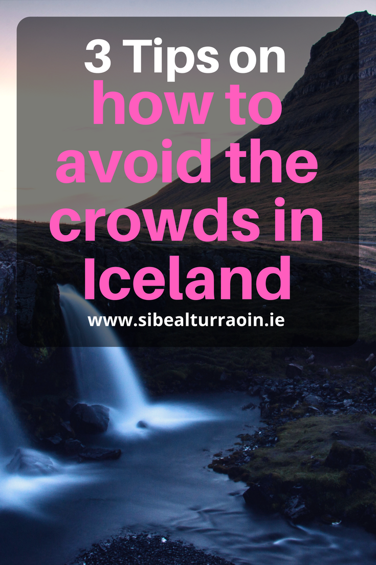 3 Tips on how to avoid the crowds in Iceland