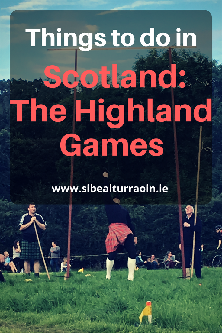 Things to do in Scotland: The Highland Games