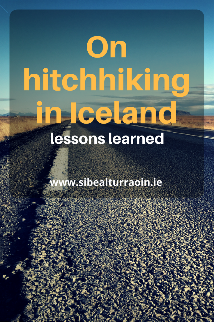 On hitchhiking in Iceland: Lessons learned